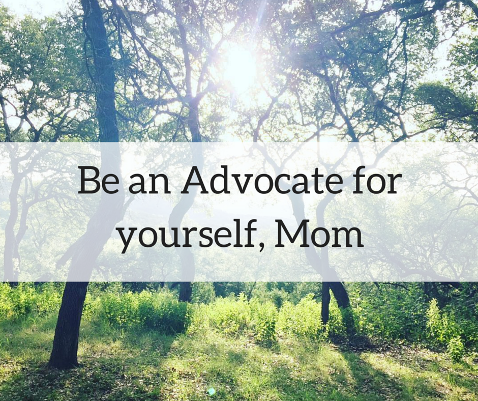 Be an Advocate for yourself-MomDMB
