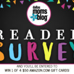 Tell Us What You Think of Dallas Moms Blog & Win!