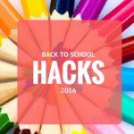 Five Back to School Mom Hacks