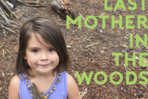 last mother in the woods