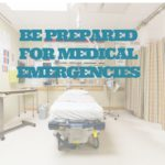 Plan Ahead for a Medical Emergency