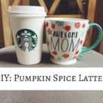 DIY: Pumpkin Spice Latte!