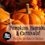 Pumpkins, Hayrides, and Carnivals : A Guide to Fall Activities in Dallas