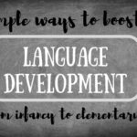5 Simple Ways to Boost Language Development