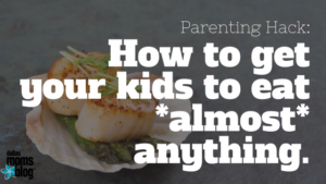 how-to-get-your-kids-to-eat-anything