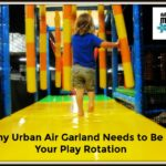 Why Urban Air Garland Needs to Be in Your Play Rotation