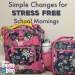 Simple Changes for Stress Free School Mornings