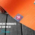 3 Online Workouts You Can Do At Home