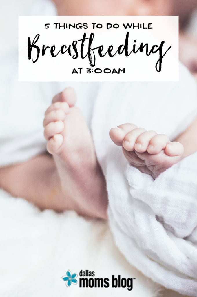 5 Things to Do While Breastfeeding at 3:00am