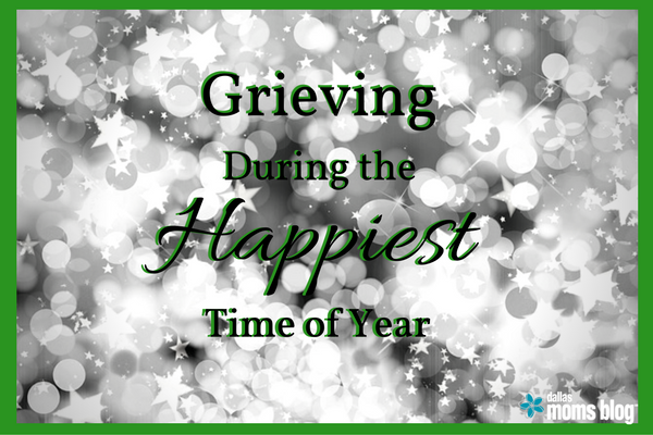 grieving-during-the-happiest-time-of-year