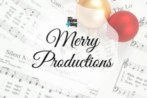 merry-productions-dallas-moms-blog