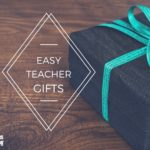 Easy Teacher Gifts for the Holiday Season
