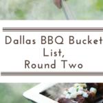 Dallas BBQ Bucket List, Round Two