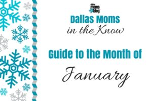 Dallas Moms in the Know - January
