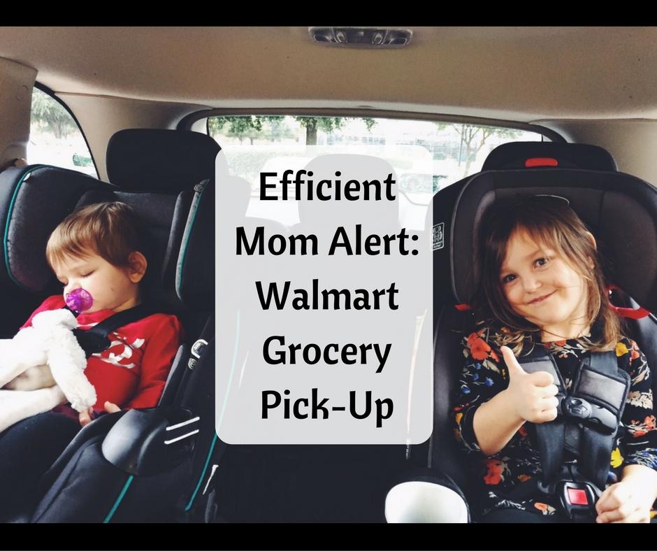 efficient-mom-alert-walmart-grocery-pick-up