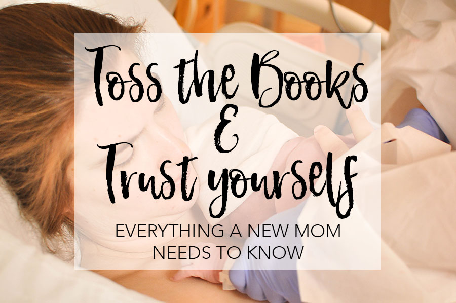 Toss the Books and Trust Yourself - Megan Harney for Dallas Moms Blog