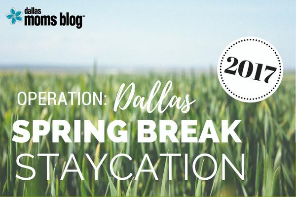 Dallas Spring Break 2017
