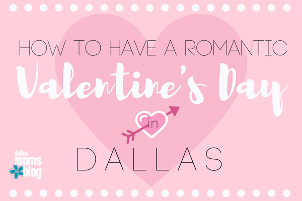 how to have a romantic valentine's day in dallas :: a roundup of, Ideas