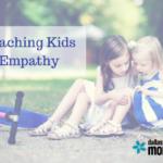 I Hurt Because You Hurt – Teaching Kids Empathy