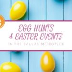 Egg-celent Egg Hunts and Easter Activities in North Texas