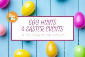 Egg Hunts - Dallas Moms Blog 2017 (Featured Image)