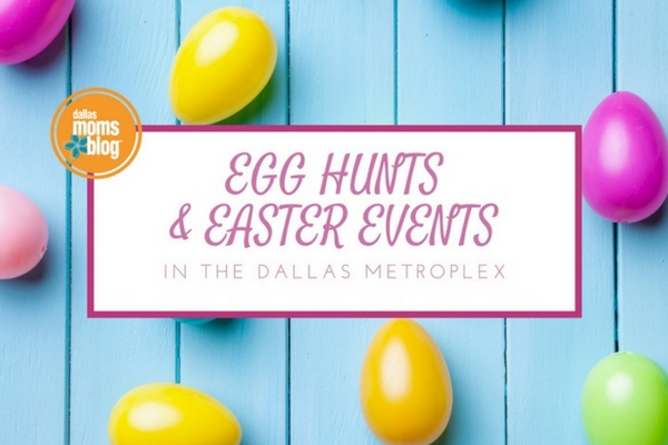 Egg Hunts - Dallas Moms Blog 2017 (Featured Image)