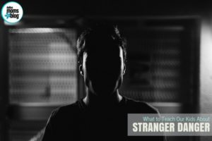 Stranger Danger - Dallas Moms Blog