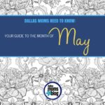 Dallas Moms In the Know :: A Guide to the Month of May