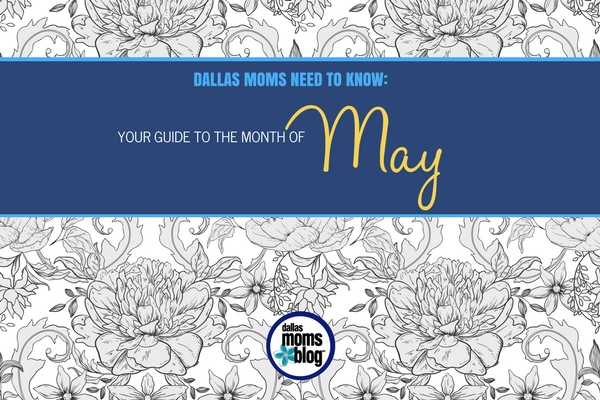 Dallas Moms In the Know- May 17 (Featured)