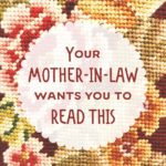 Your Mother-in-law Wants You to Read This
