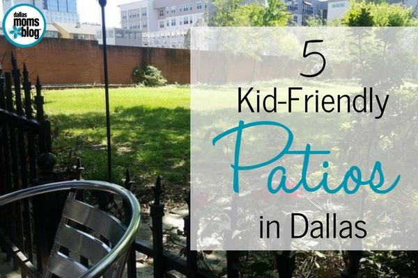 5 Favorite Kid-Friendly Patios in Dallas