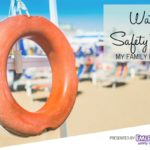 Water Safety Rules My Family Follows {Splash Into Summer Series}
