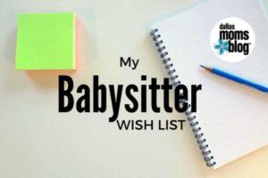 My Babysitter Wish List