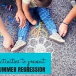 Keep Moving Forward! : 4 Activities to Prevent Summer Regression