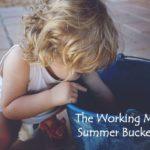 The Working Mom's Summer Bucket List