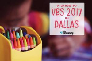 Ultimate Guide to VBS 2017 in Dallas | Dallas Moms Blog