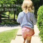Let's Slow Down This Summer (A Simple Bucket List)