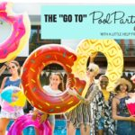 "The ""Go-To"" Pool Party Guide {With A Little Help From Pinterest}"