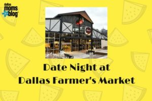 Date Night at Dallas Farmer's Market