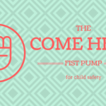 The Come Here Fist Pump {My Best (& only) Original Parenting Idea}