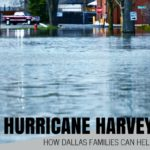 Hurricane Harvey :: What Dallas Families Can Do To Help