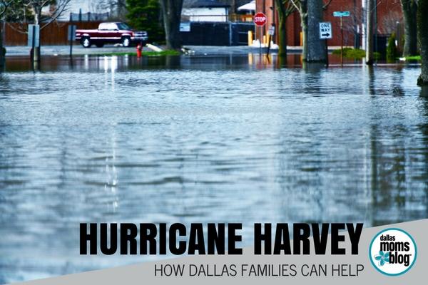HURRICANE HARVEY - Dallas Families Can Help