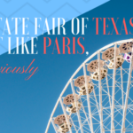 The State Fair of Texas is Just Like Paris, Obviously