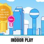 """BEST OF DALLAS """"Healthy Kids"""" :: Indoor Activities"""