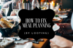HOW TO FIX MEAL PLANNING