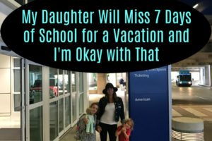 cullenfamilycaliforniavacation_mydaughterwillmiss7daysofschool_dallasmomsblog_1