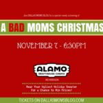 A Bad Moms Christmas with Alamo Drafthouse {Tickets on Sale!}