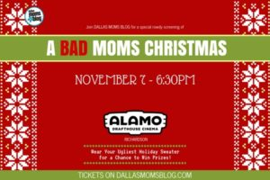 Dallas Moms Blog - Bad Moms 2 Featured Image