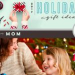 DMB's Holiday Gift Ideas 2017 :: For Moms
