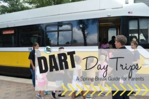 DART-ABLE DAY TRIPS - Dallas Moms Blog